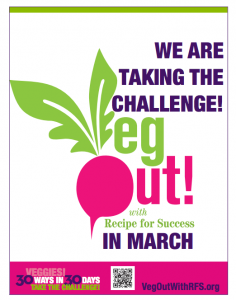 We are taking the VegOut! challenge in March
